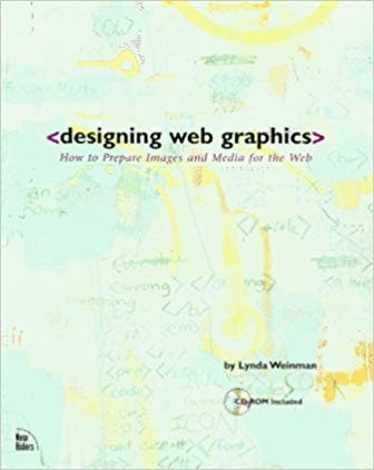 Cover for Designing Web Graphics, by Lynda Weinman