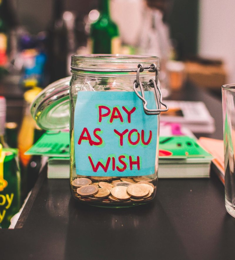 """Tip jar that reads """"Pay as you Wish"""""""