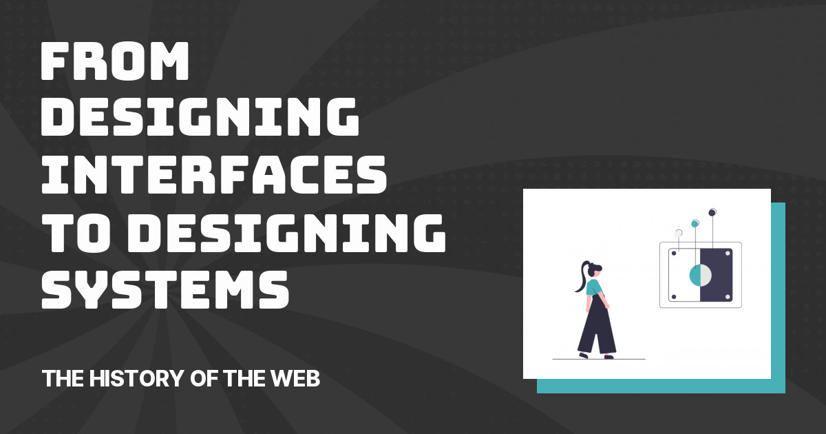 A History of Design Systems on the Web - The History of the Web